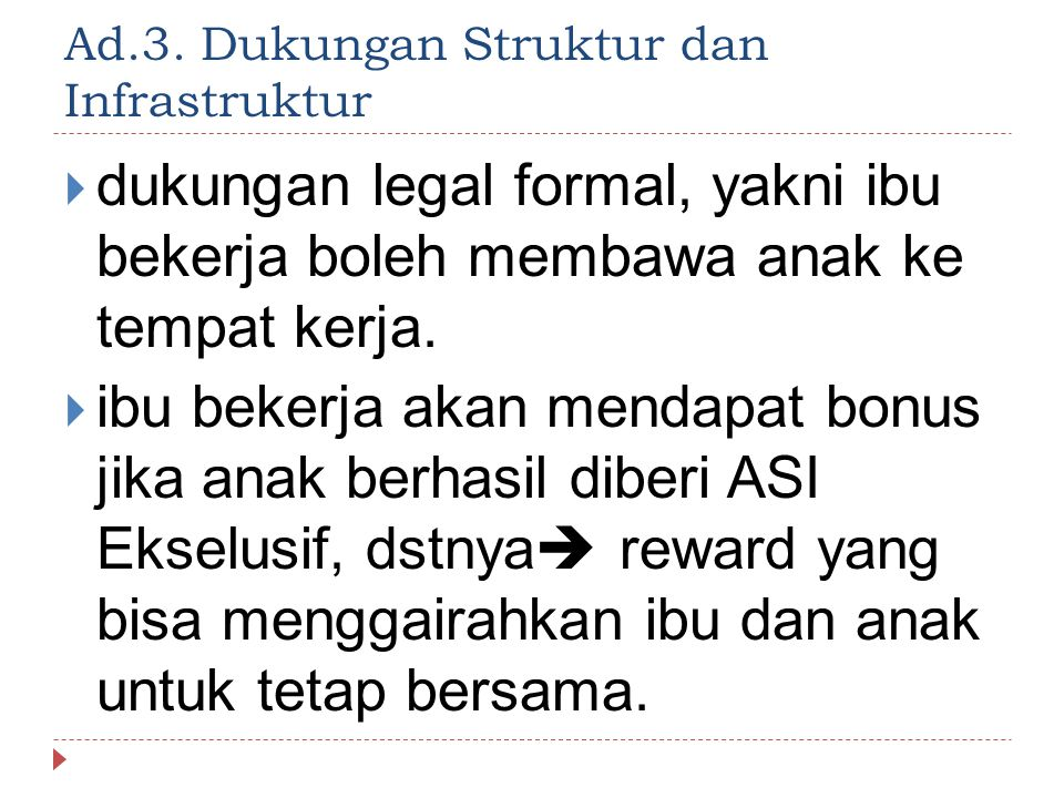 Ad.3. Dukungan Struktur dan Infrastruktur
