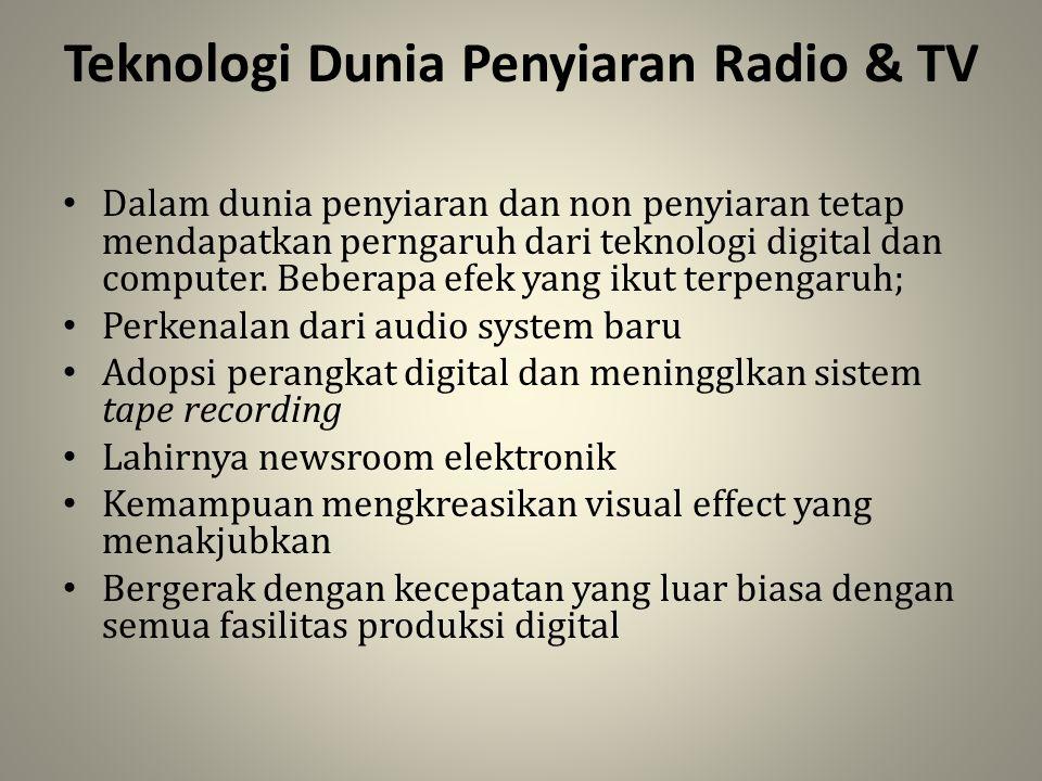 Teknologi Dunia Penyiaran Radio & TV
