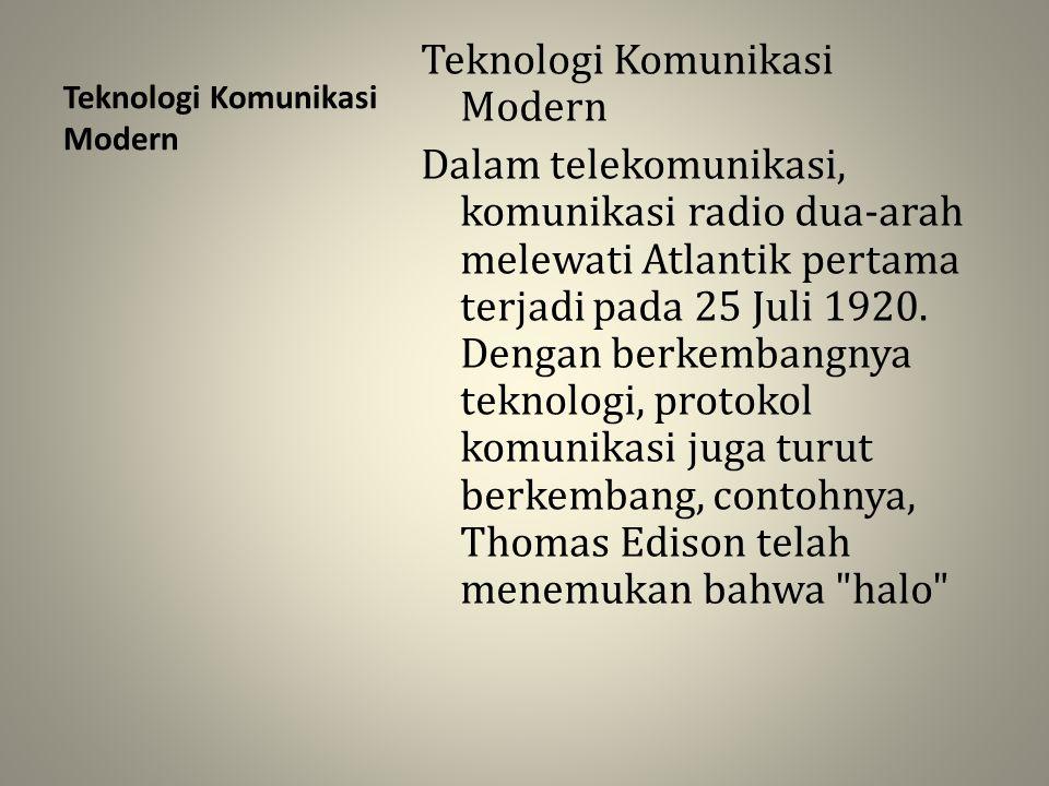 Teknologi Komunikasi Modern