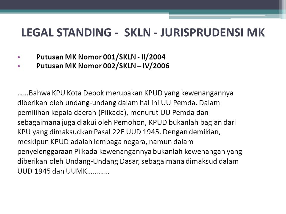 LEGAL STANDING - SKLN - JURISPRUDENSI MK