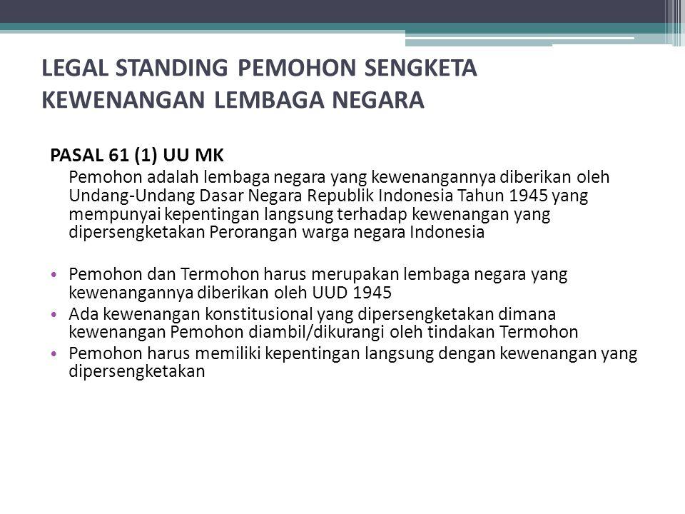 LEGAL STANDING PEMOHON SENGKETA KEWENANGAN LEMBAGA NEGARA