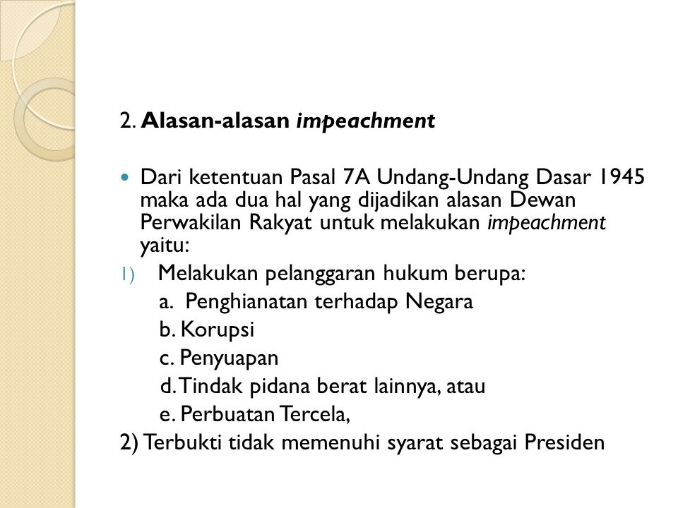 2. Alasan-alasan impeachment