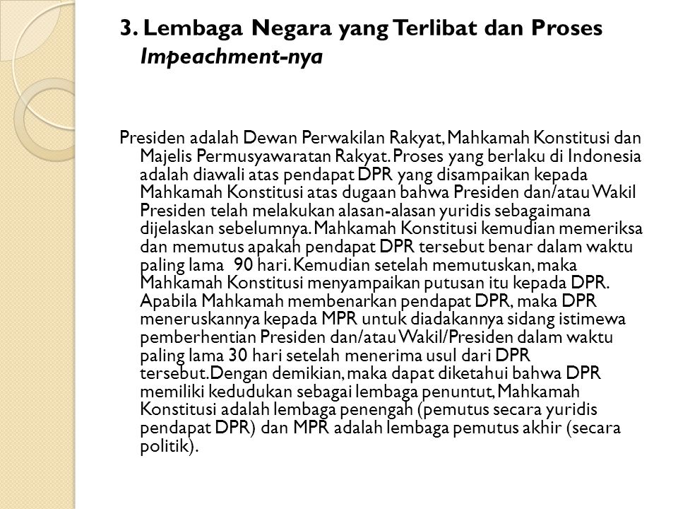 3. Lembaga Negara yang Terlibat dan Proses Impeachment-nya
