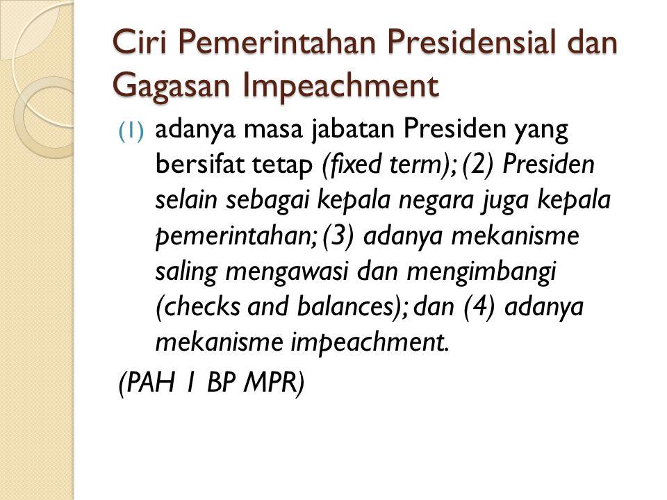Ciri Pemerintahan Presidensial dan Gagasan Impeachment