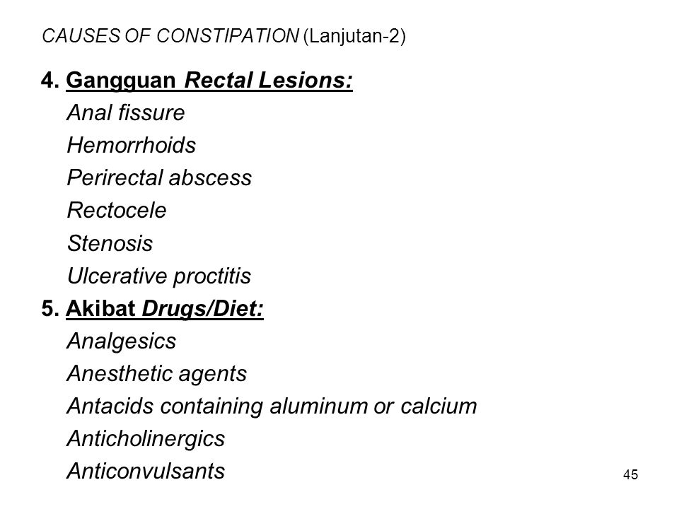 CAUSES OF CONSTIPATION (Lanjutan-2)