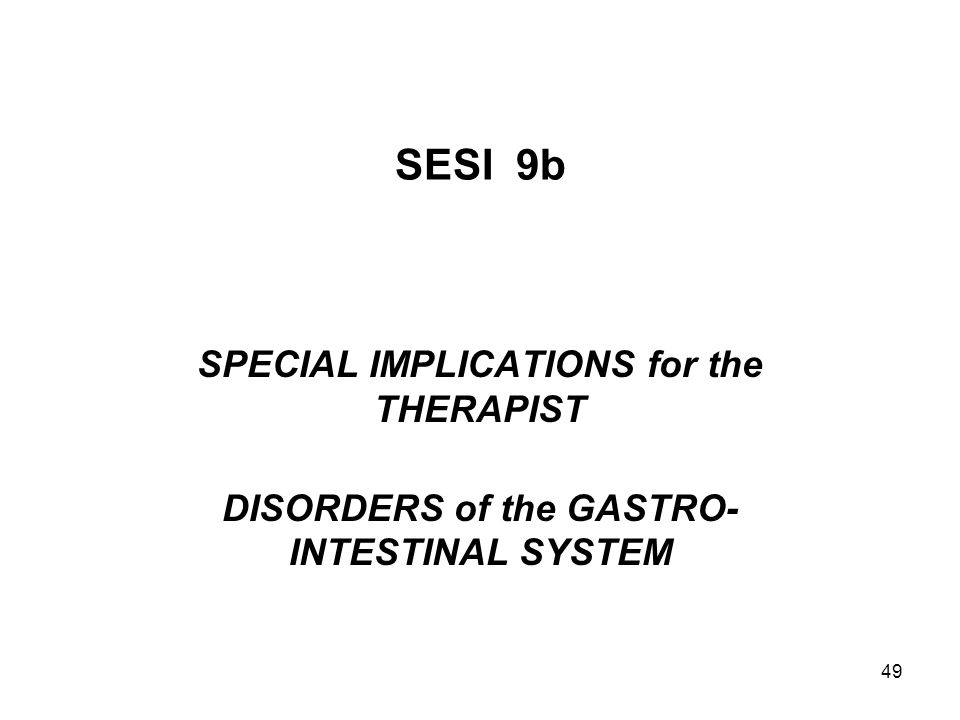 SESI 9b SPECIAL IMPLICATIONS for the THERAPIST