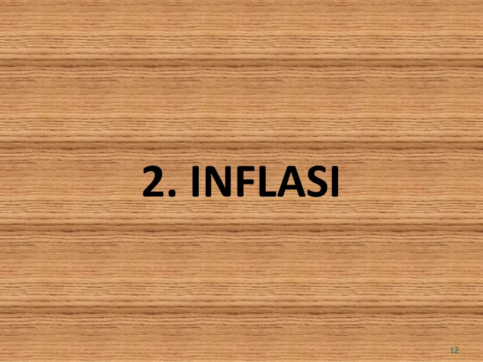 2. INFLASI