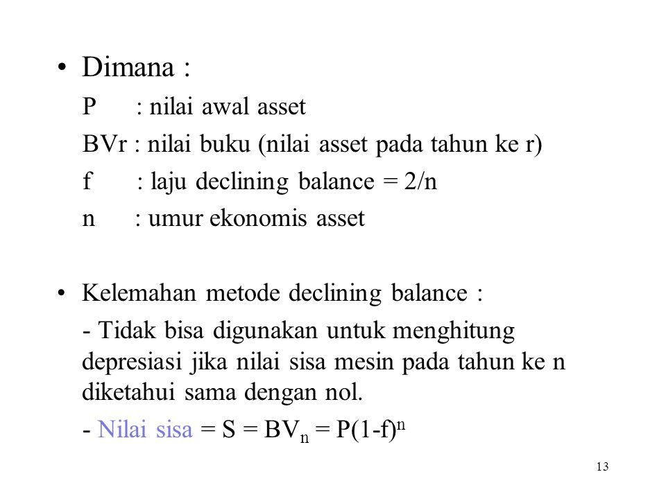 Dimana : P : nilai awal asset