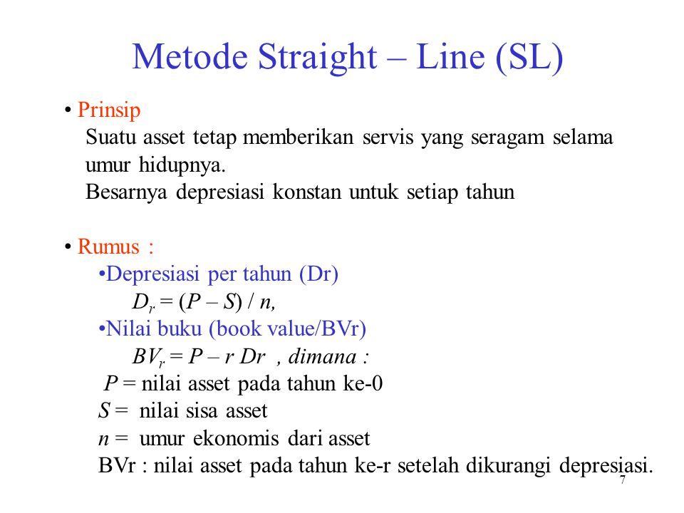 Metode Straight – Line (SL)