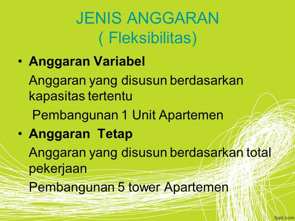 JENIS ANGGARAN ( Fleksibilitas)