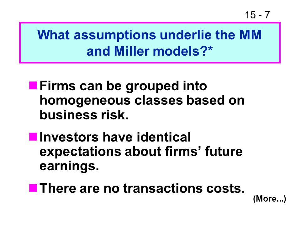 What assumptions underlie the MM and Miller models *