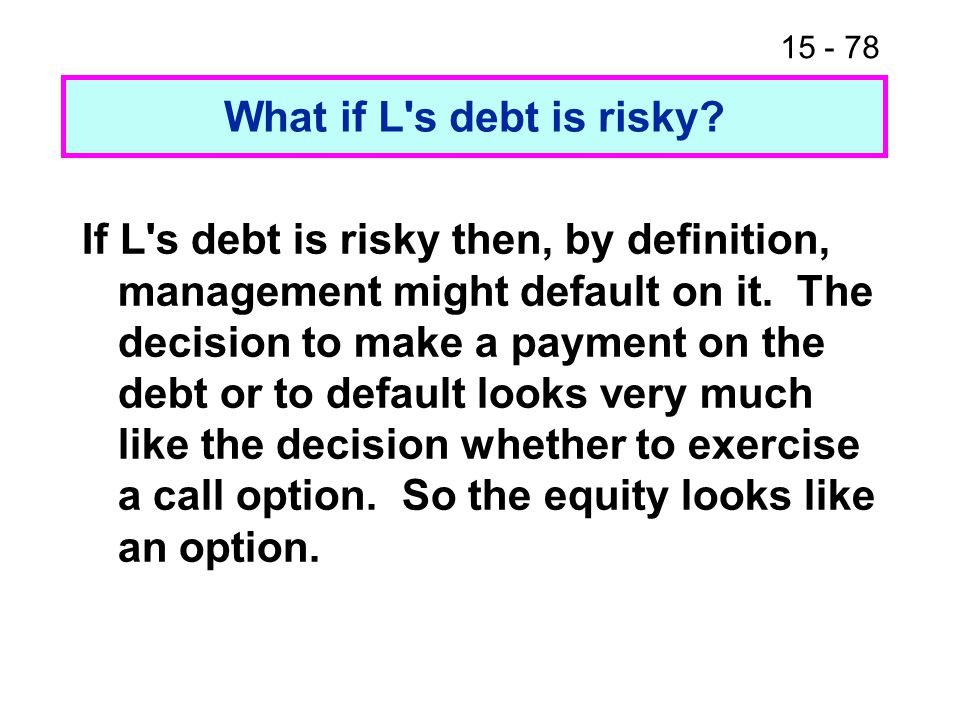 What if L s debt is risky