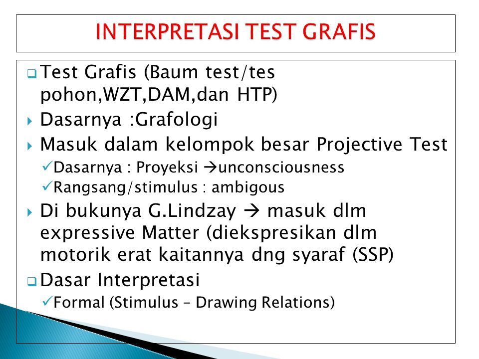 INTERPRETASI TEST GRAFIS