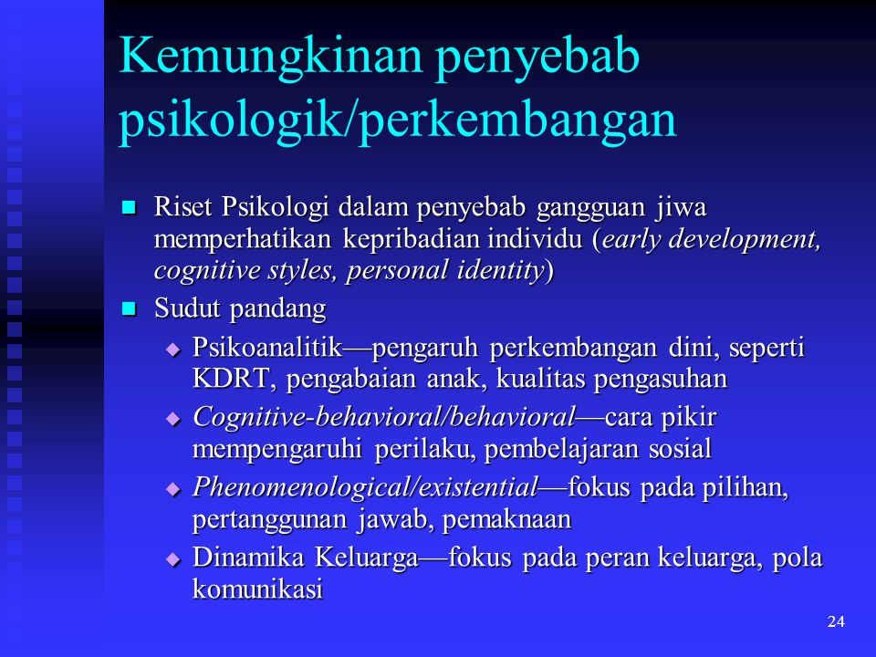 Kemungkinan penyebab psikologik/perkembangan
