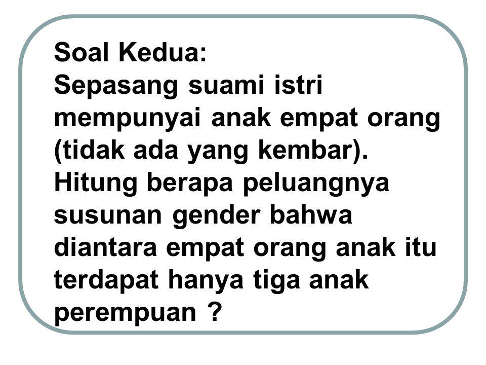 Soal Kedua: