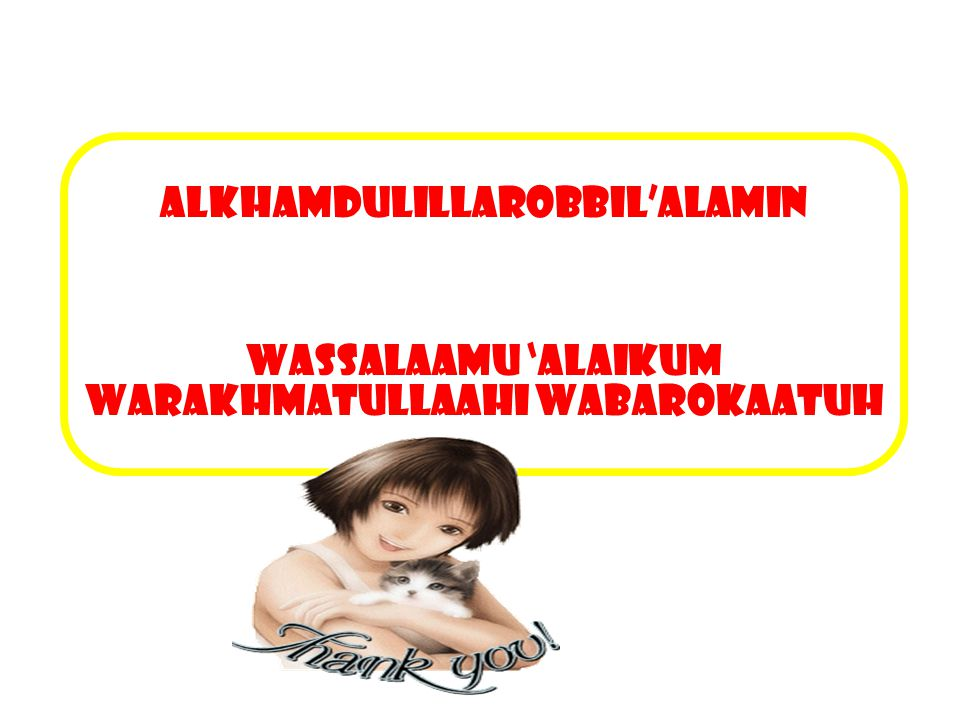 ALKHAMDULILLAROBBIL'ALAMIN