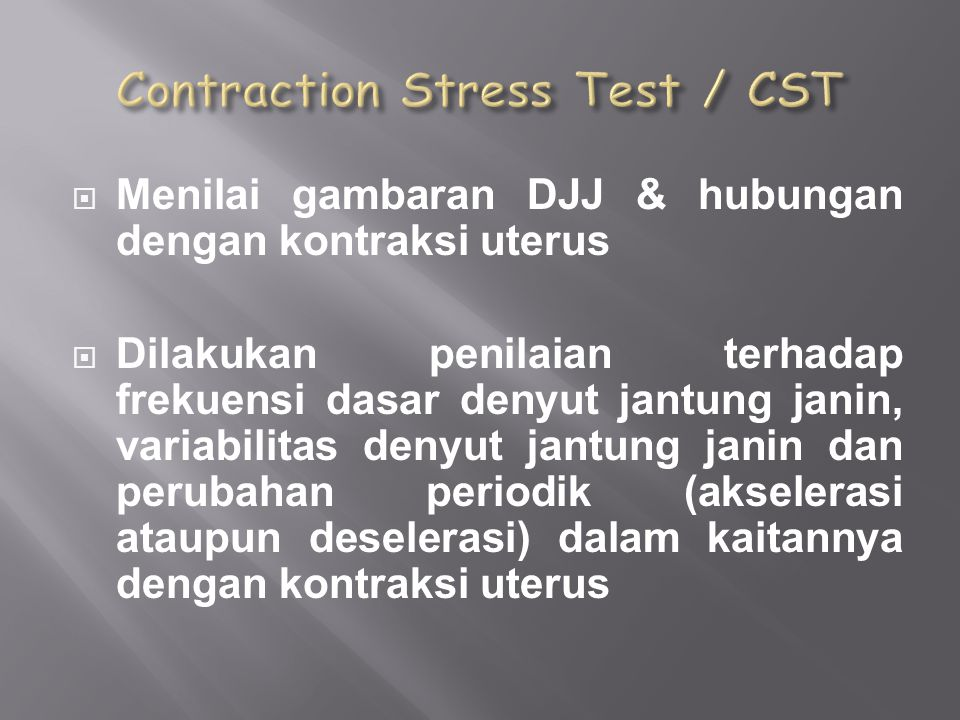 Contraction Stress Test / CST
