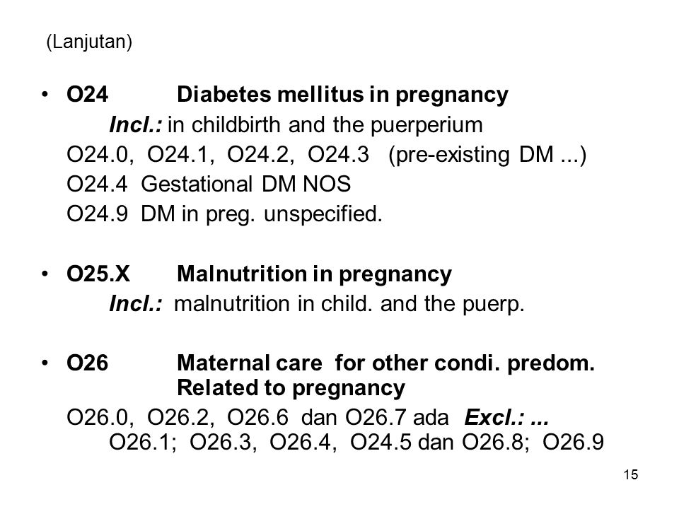 O24 Diabetes mellitus in pregnancy