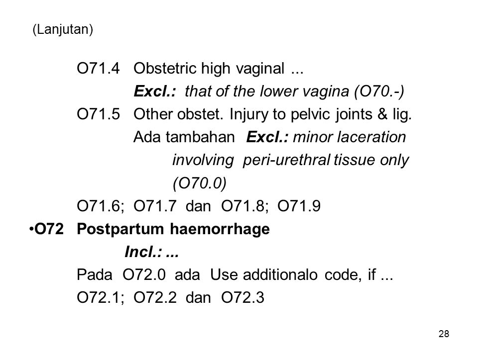 O71.4 Obstetric high vaginal ...
