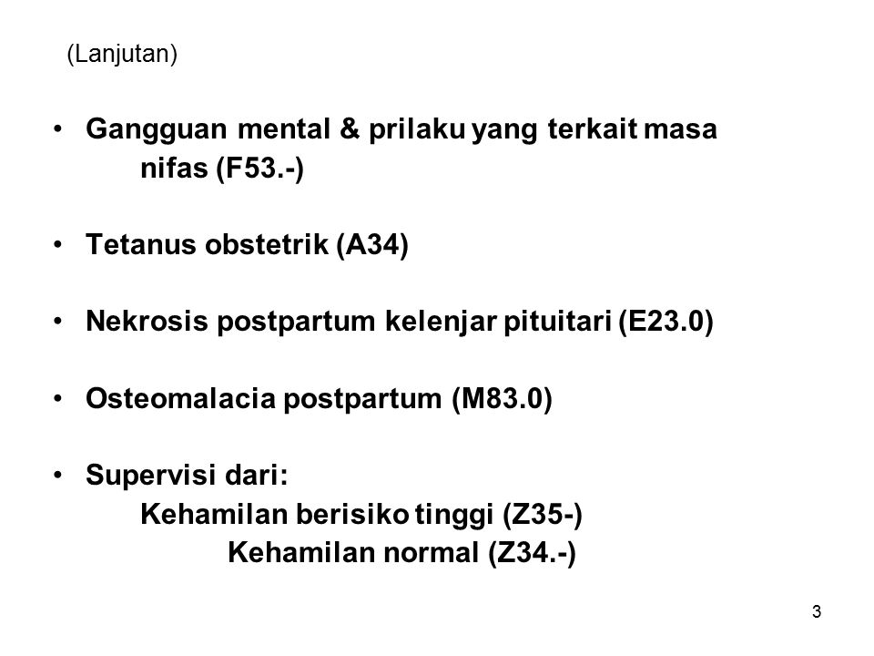 Gangguan mental & prilaku yang terkait masa nifas (F53.-)