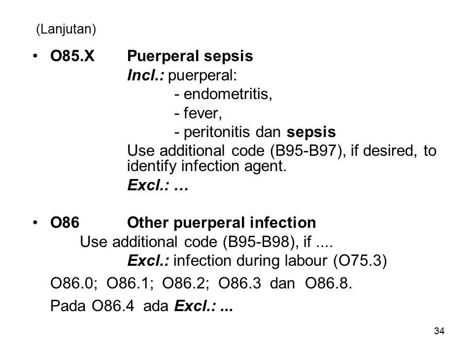 - peritonitis dan sepsis