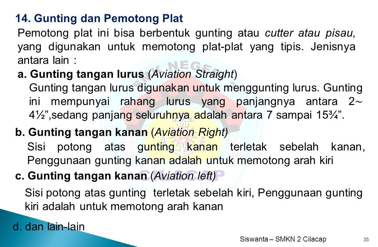 14. Gunting dan Pemotong Plat