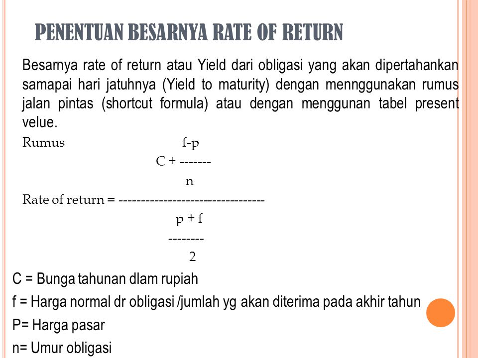 PENENTUAN BESARNYA RATE OF RETURN