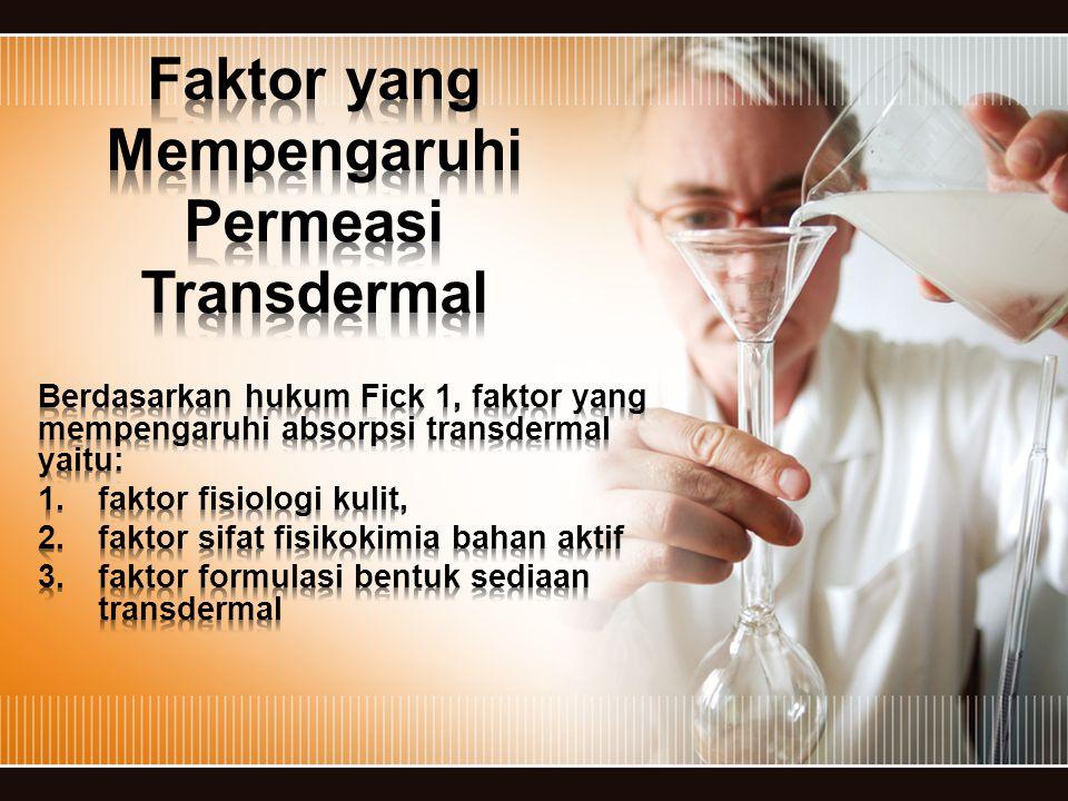 Faktor yang Mempengaruhi Permeasi Transdermal