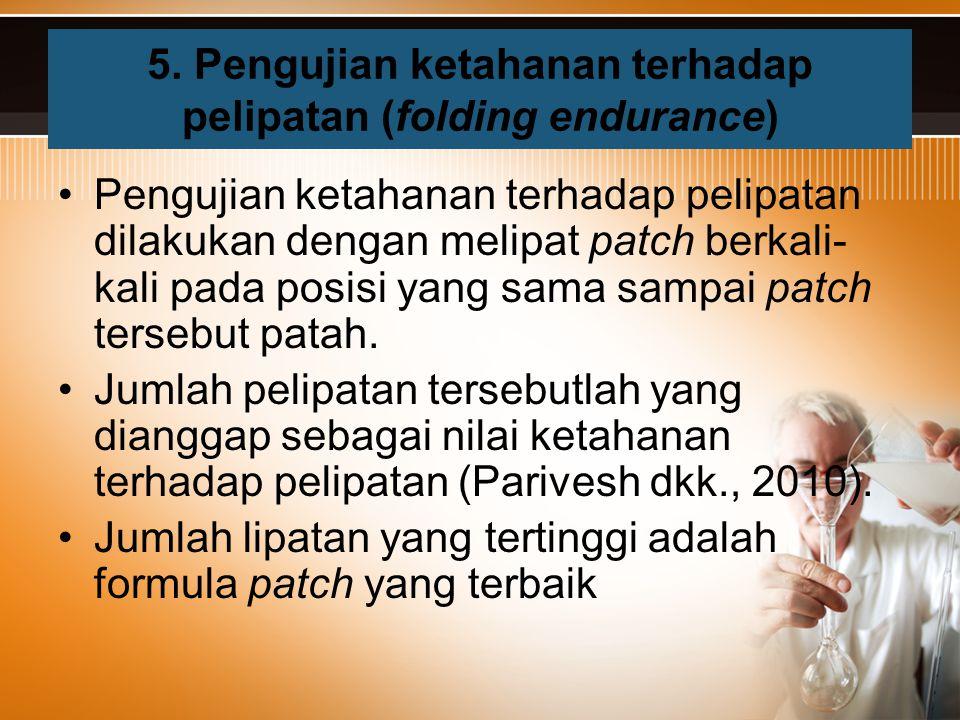 5. Pengujian ketahanan terhadap pelipatan (folding endurance)