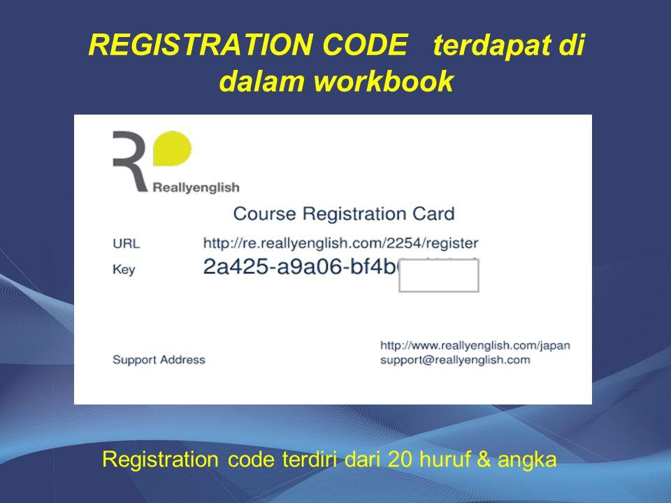 REGISTRATION CODE terdapat di dalam workbook