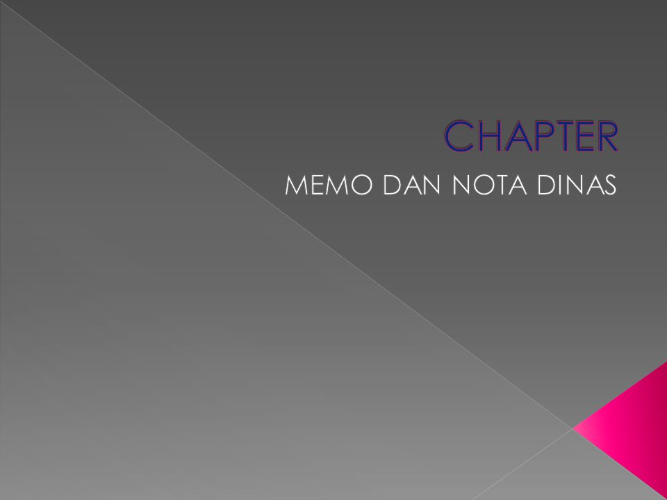 CHAPTER MEMO DAN NOTA DINAS