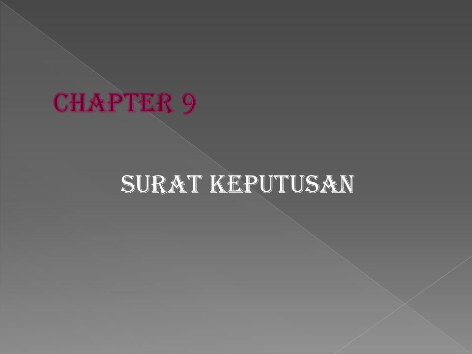 CHAPTER 9 SURAT KEPUTUSAN