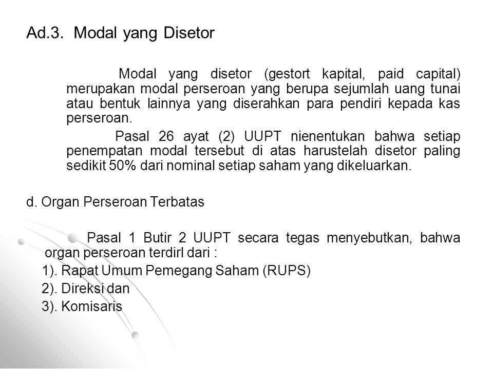 Ad.3. Modal yang Disetor