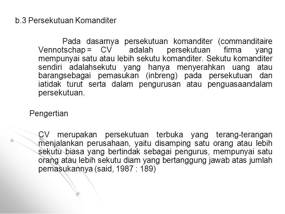 b.3 Persekutuan Komanditer
