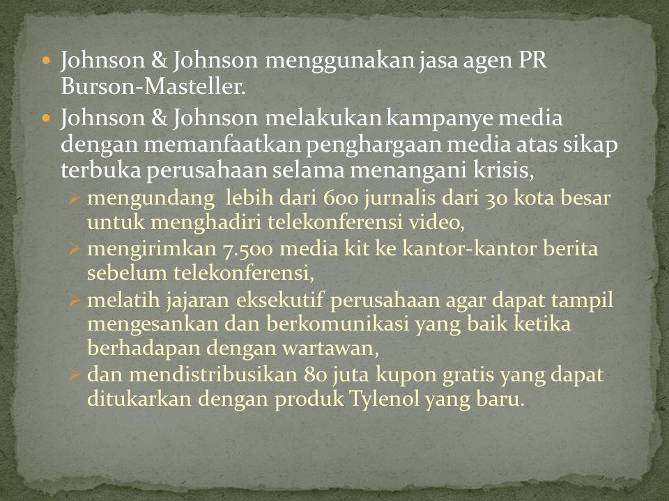 Johnson & Johnson menggunakan jasa agen PR Burson-Masteller.