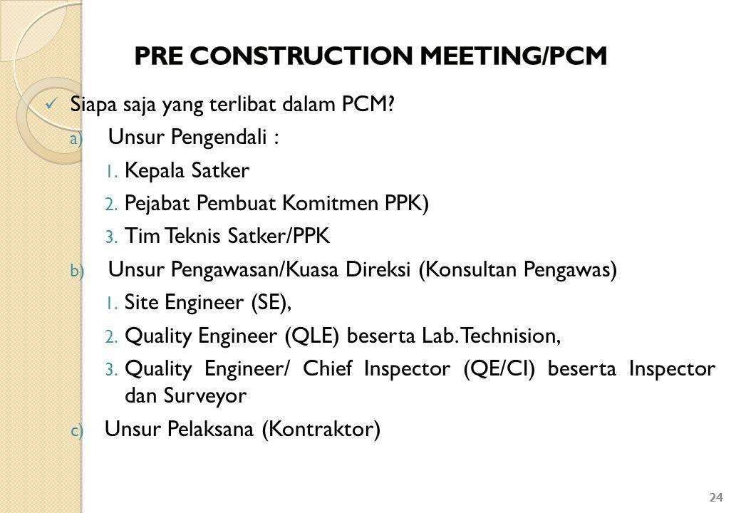 PRE CONSTRUCTION MEETING/PCM