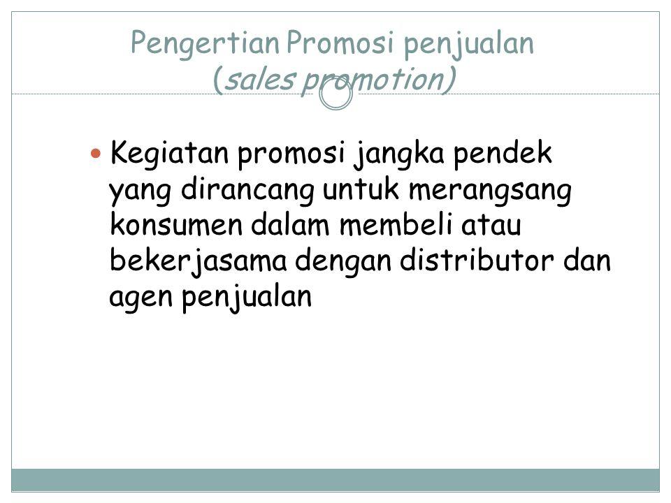 Pengertian Promosi penjualan (sales promotion)