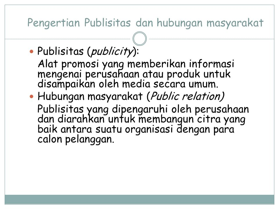 Pengertian Publisitas dan hubungan masyarakat