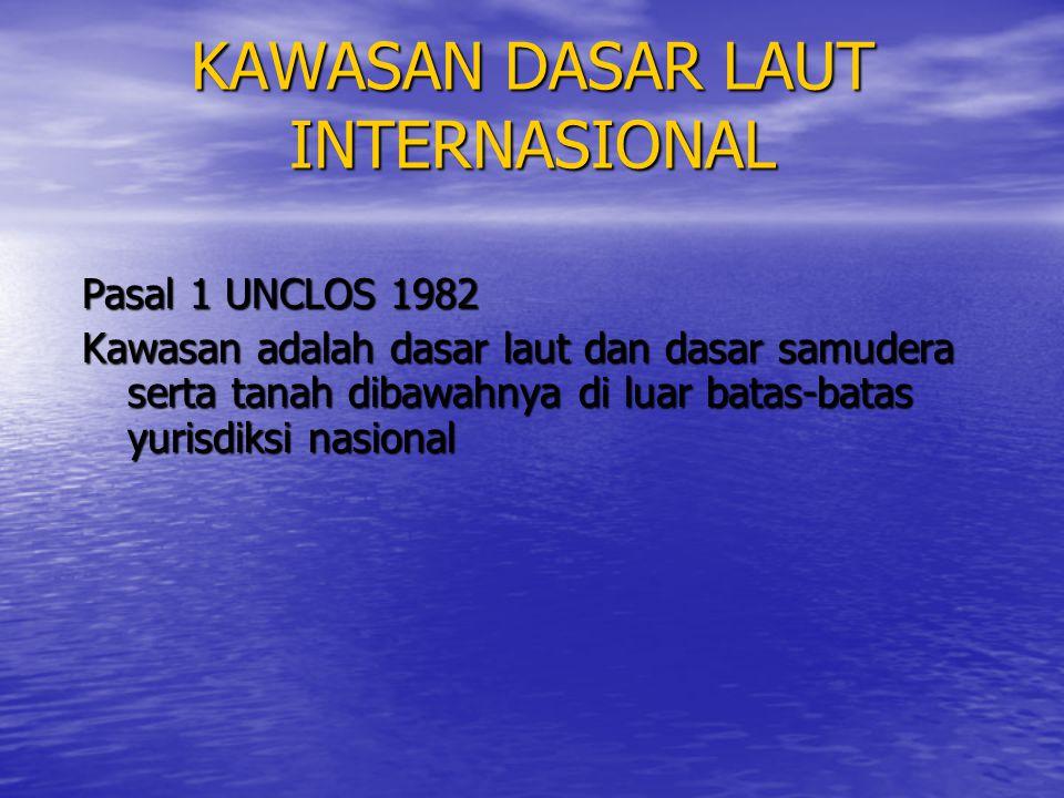 KAWASAN DASAR LAUT INTERNASIONAL