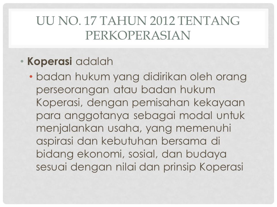 UU No. 17 Tahun 2012 tentang Perkoperasian