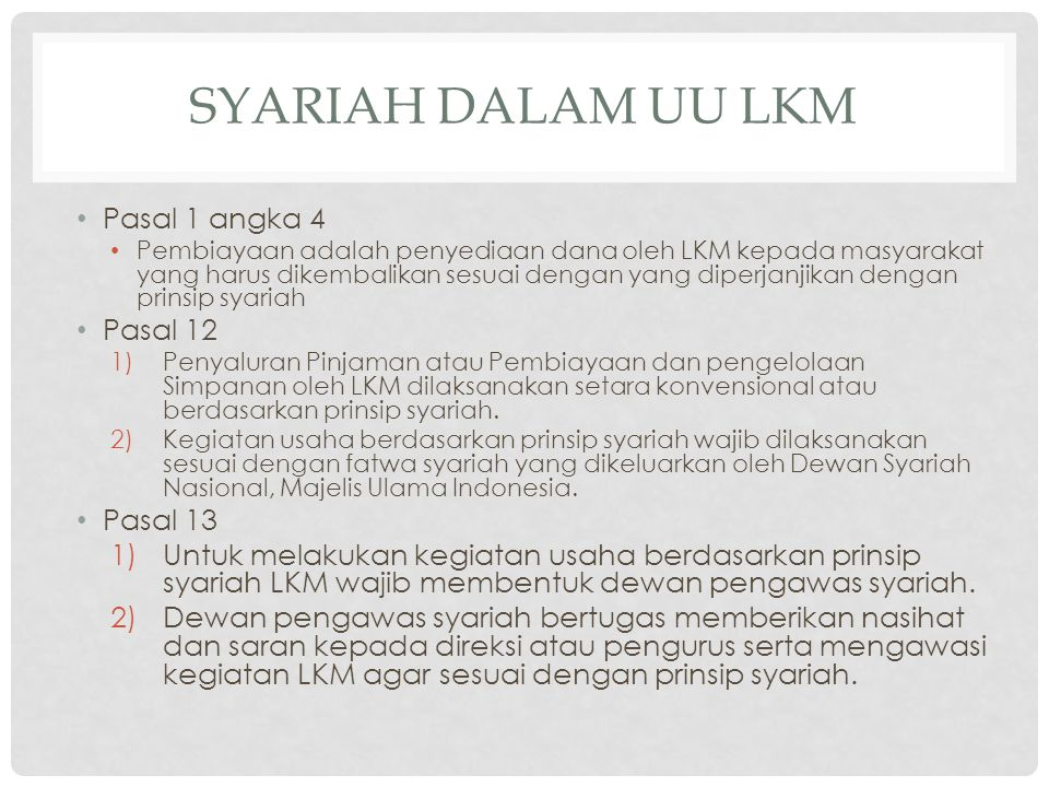 Syariah dalam uu lkm Pasal 1 angka 4 Pasal 12 Pasal 13