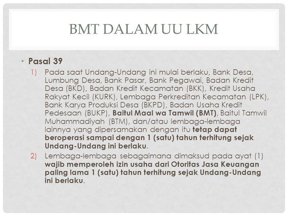 BMT dalam UU LKM Pasal 39.