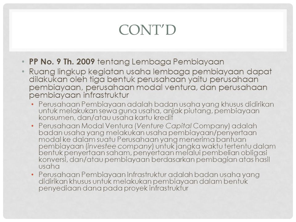 Cont'd PP No. 9 Th. 2009 tentang Lembaga Pembiayaan