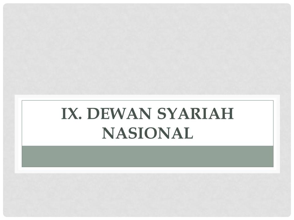 ix. DEWAN SYARIAH NASIONAL