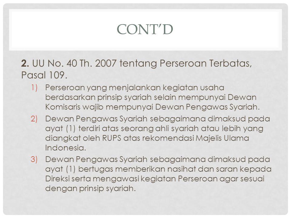 Cont'd 2. UU No. 40 Th. 2007 tentang Perseroan Terbatas, Pasal 109.