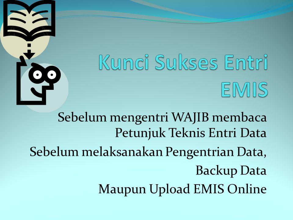 Kunci Sukses Entri EMIS