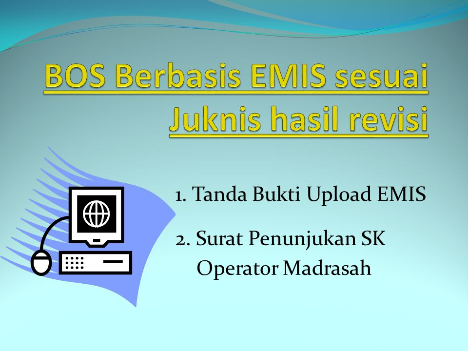 BOS Berbasis EMIS sesuai Juknis hasil revisi