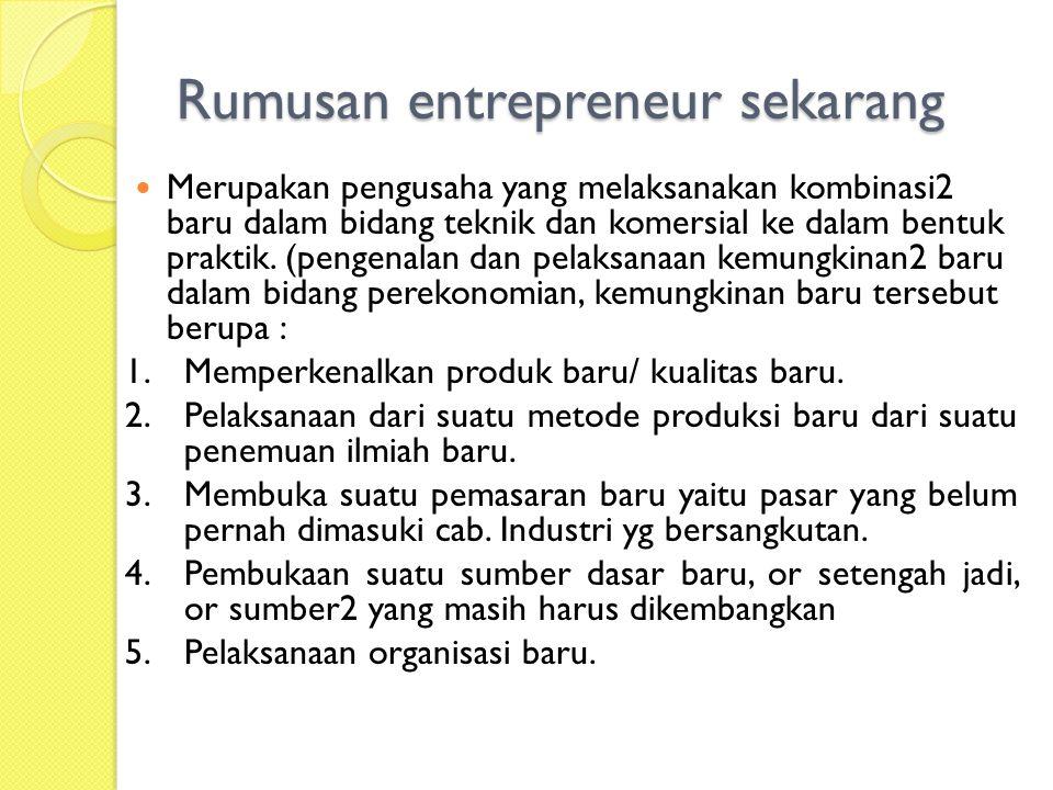 Rumusan entrepreneur sekarang