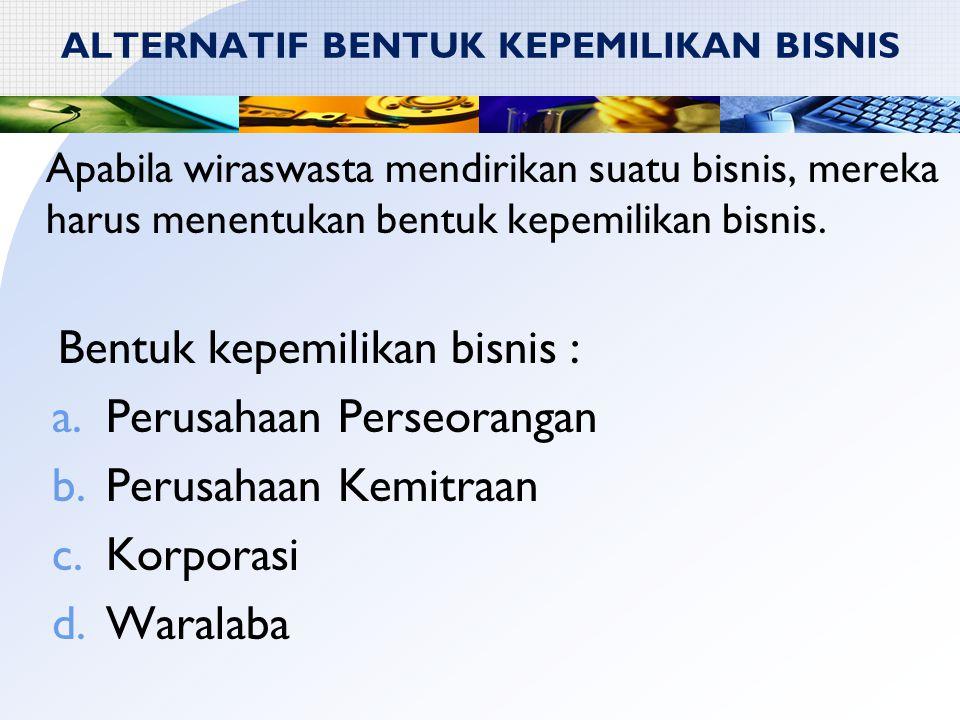 ALTERNATIF BENTUK KEPEMILIKAN BISNIS