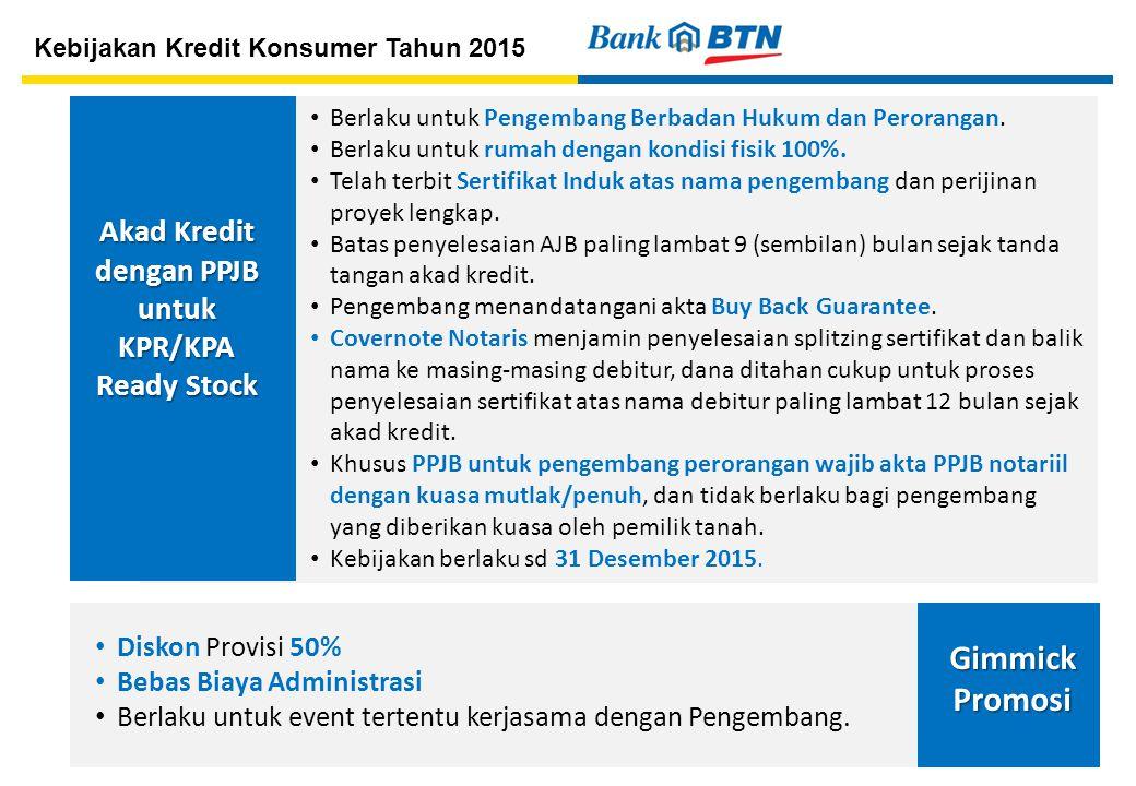 Akad Kredit dengan PPJB untuk KPR/KPA Ready Stock